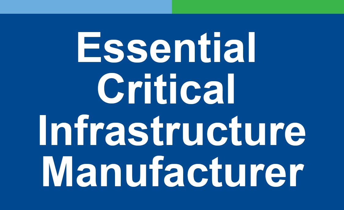 Essential Critical Infrastructure Manufacturer